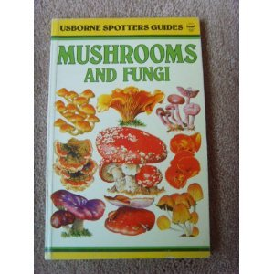 Mushrooms and Other Fungi (Spotter's Guide)