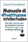 "Manuale di ""prostituzione intellectuale"""