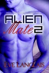Alien Mate 2 by Eve Langlais