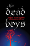 The Dead Boys by Royce Buckingham
