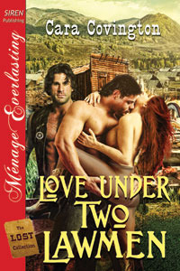 Love Under Two Lawmen by Cara Covington