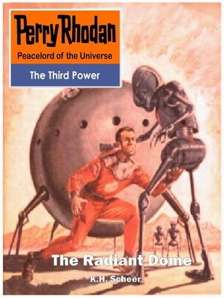 The Radiant Dome (Perry Rhodan - English #2)