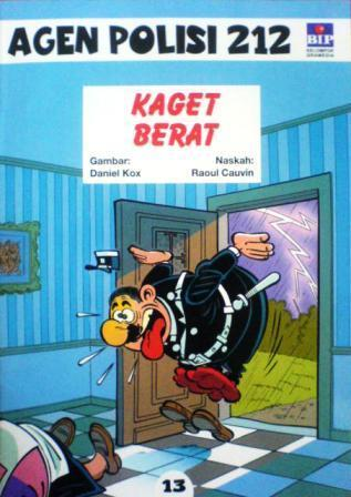 Kaget Berat by Raoul Cauvin