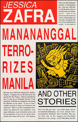 Manananggal Terrorizes Manila and Other Stories by Jessica Zafra