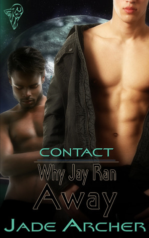 Why Jay Ran Away by Jade Archer