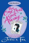 The One That Got Away (Hen Night Prophecies #1)