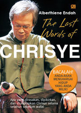 The Last Words of Chrisye by Alberthiene Endah