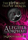 Alfgifu the Orphan (Lost Tales of Mercia, #5)