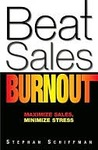 Beat Sales Burnout: Maximize Sales, Minimize Stress