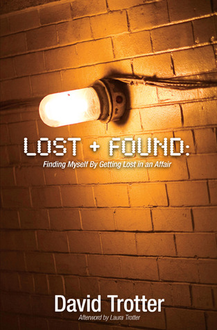 Lost + Found by David  Trotter