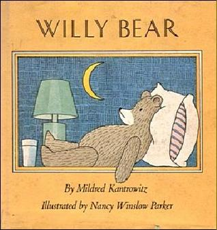 Willy Bear by Mildred Kantrowitz