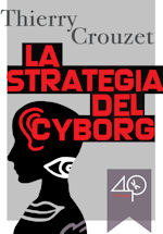 La strategia del cyborg