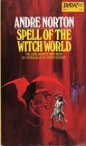 Spell of the Witch World (Witch World Series 2: High Hallack Cycle, #2)