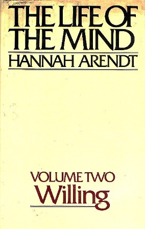 The Life of the Mind, Volume Two by Hannah Arendt
