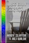 Mist Gray: Falling Apart Falling Together