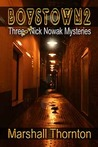Boystown 2: Three More Nick Nowak Mysteries