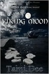 Under A Viking Moon (Mists Of Time, #1)