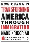 How Obama Is Transforming America Through Immigration