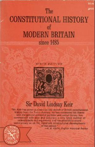 The Constitutional History of Modern Britain Since 1485 (Norton Library History of England)