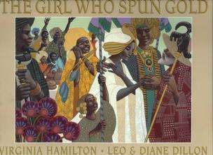 The Girl Who Spun Gold by Virginia Hamilton