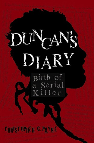 Duncan's Diary by Christopher C. Payne