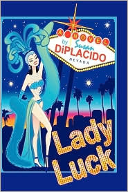 Lady Luck by Susan DiPlacido