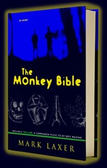 The Monkey Bible: A Modern Allegory; Includes The Line, A Companion Music Cd By Eric Maring