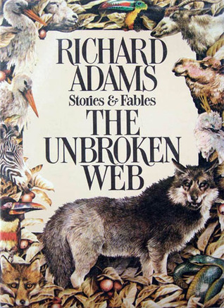 The Unbroken Web: Stories and Fables