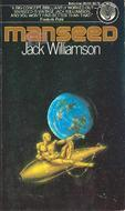 Manseed by Jack Williamson