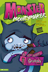 Monster Moneymaker (Monster And Me)