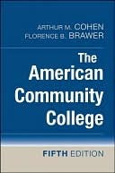 The American Community College by Arthur M. Cohen