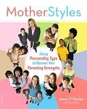 MotherStyles  by  Janet P. Penley