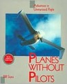 Planes Without Pilots