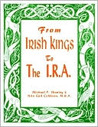 From Irish Kings to the I. R. A.