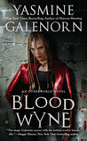 Blood Wyne (Otherworld / Sisters of the Moon, #9)