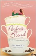 Perfect Blend: A Novel