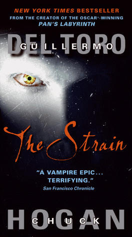 The Strain (The Strain Trilogy, #1)
