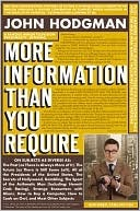More Information Than You Require by John Hodgman