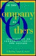 In the Company of Others: Perspectives on Community, Family, and Culture