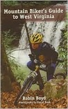 Mountain Biker's Guide to West Virginia