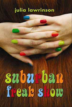Suburban Freak Show by Julia Lawrinson