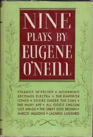 Nine Plays by Eugene O'Neill
