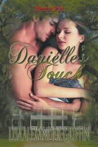 Danielle's Touch by Lisa  Alexander-Griffin