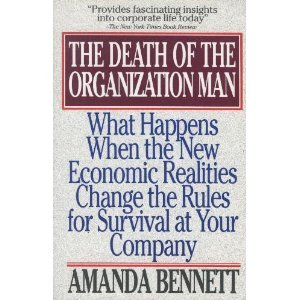 The Death of the Organization Man: With a New Introduction