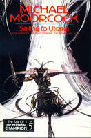 Sailing to Utopia (Tale of the Eternal Champion, #5)