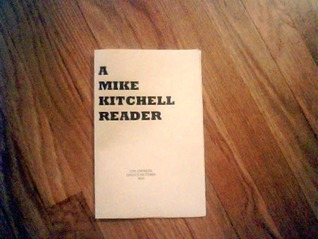 A Mike Kitchell Reader by M. Kitchell