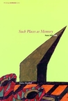 Such Places as Memory: Poems 1953-1996