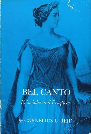 Bel Canto: Principles and Practices