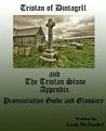 Tristan of Dintagell and The Tristan Stone appendix