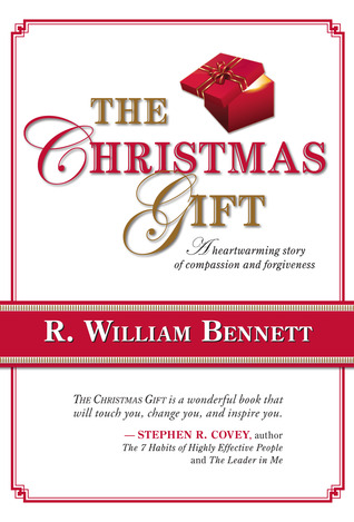 The Christmas Gift by R. William Bennett